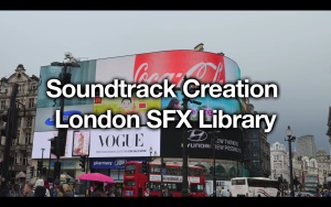 Soundtrack-Creation London Ambience Collection